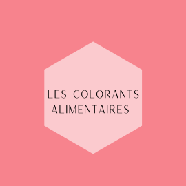 Les colorants alimentaires